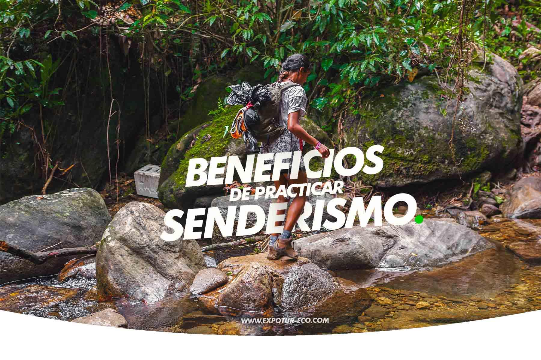 beneficios-de-practicar-senderismo-expotur-lost-city-trek-colombia