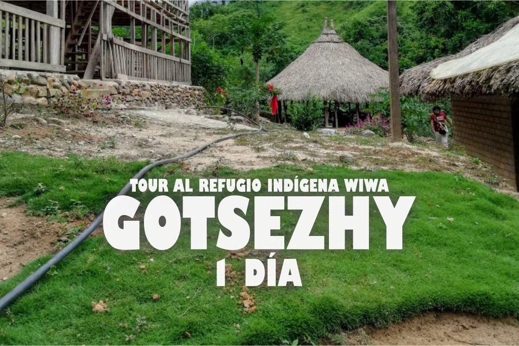 TOUR AL REFUGIO INDIGENA WIWA GOTSEZHY 1 DIA expotur
