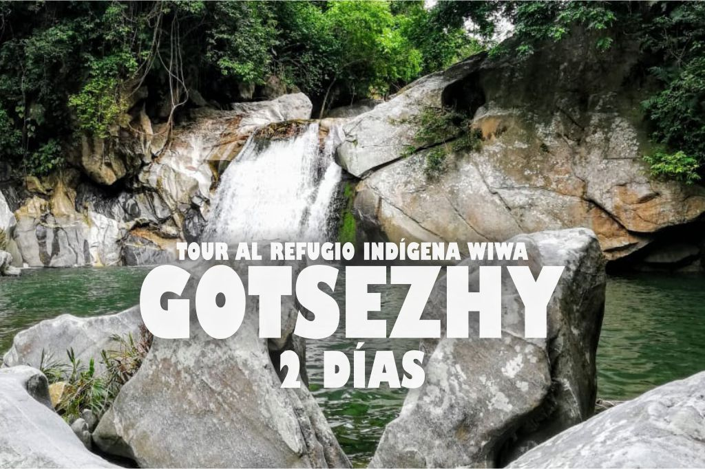 TOUR AL REFUGIO INDIGENA WIWA GOTSEZHY 2 DIAS expotur